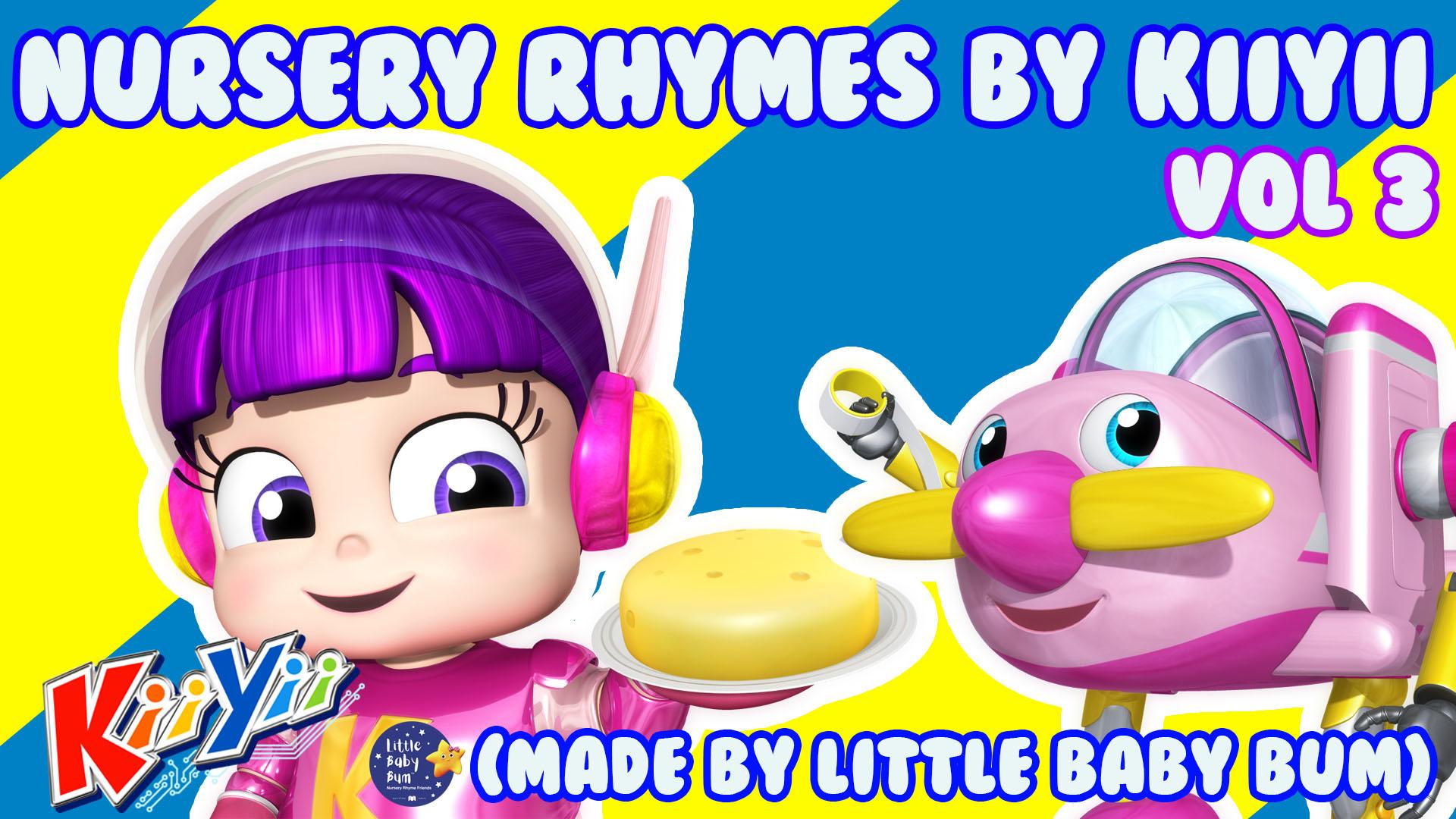 Nursery Rhymes and Kids Songs by KiiYii (Made by Little Baby Bum) - Season 3