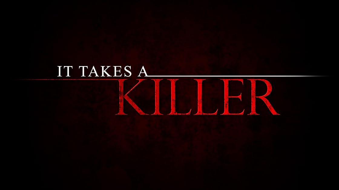 It Takes a Killer on Amazon Prime Instant Video UK