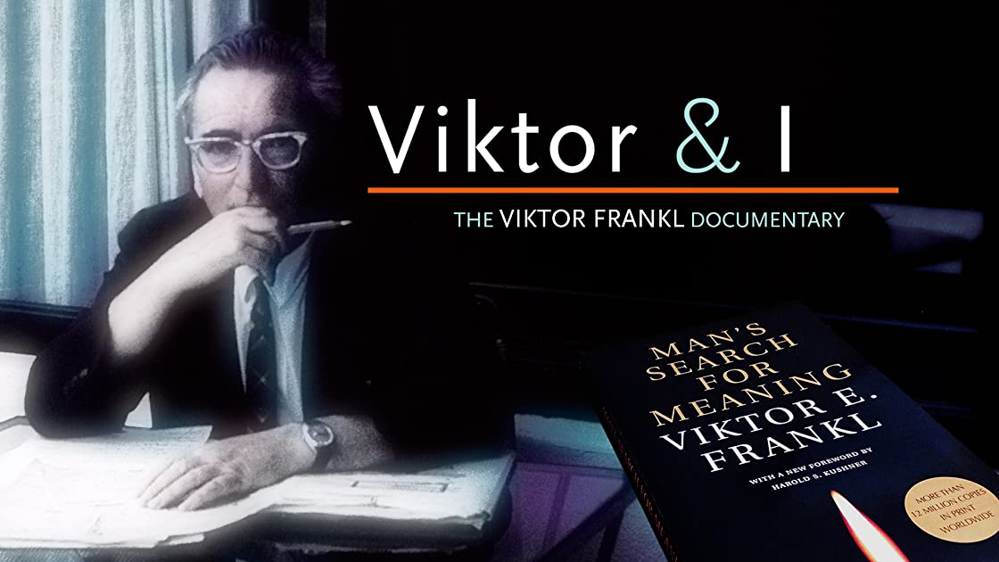 Viktor & I - The Viktor Frankl Documentary