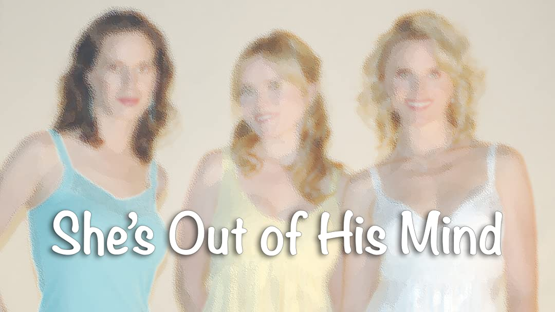 She's Out of His Mind on Amazon Prime Video UK