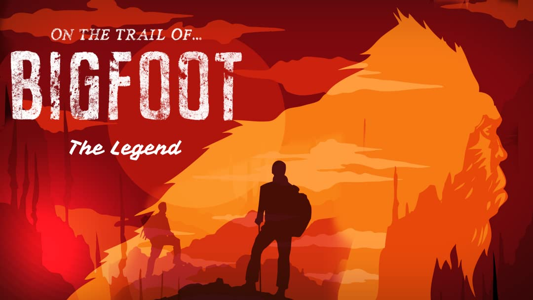 On the Trail of Bigfoot: The Legend on Amazon Prime Video UK