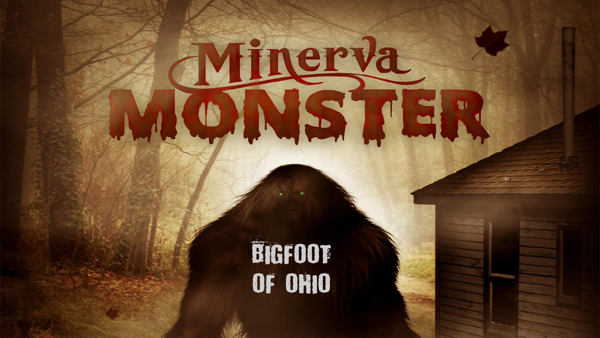 Minerva Monster: Bigfoot of Ohio on Amazon Prime Video UK