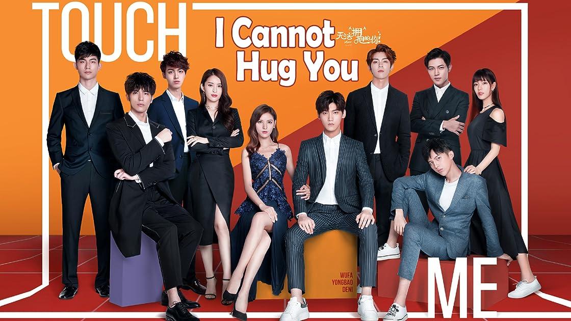 I Cannot Hug You - Season 1