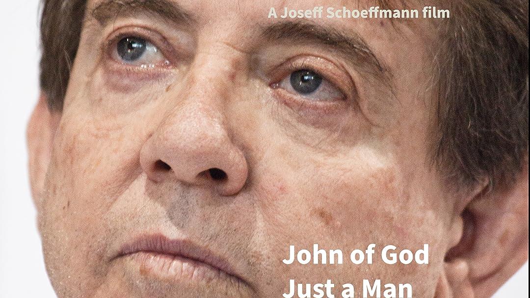 John Of God just a Man