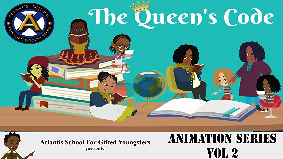 Atlantis School For Gifted Youngsters Animation Series Vol 2: The Queen's Code