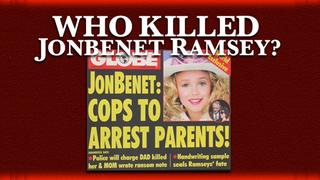 Who Killed JonBenet Ramsey? on Amazon Prime Video UK