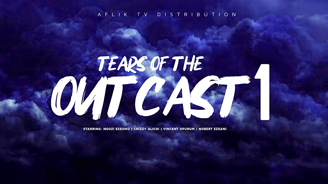 Tears of the outcast 1 on Amazon Prime Instant Video UK