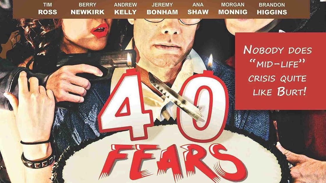 40 Fears