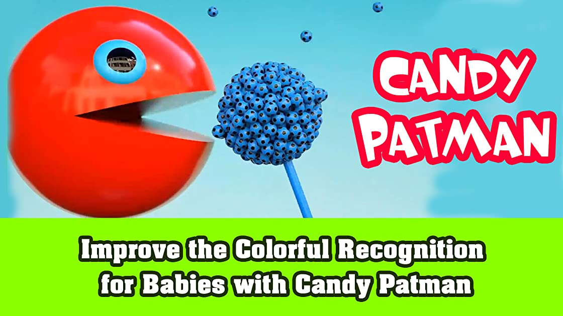 Improve the Colorful Recognition for Babies with Candy Patman