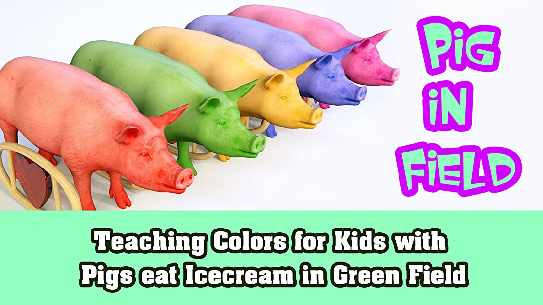 Teaching Colors for Kids with Pigs eat Icecream in Green Field