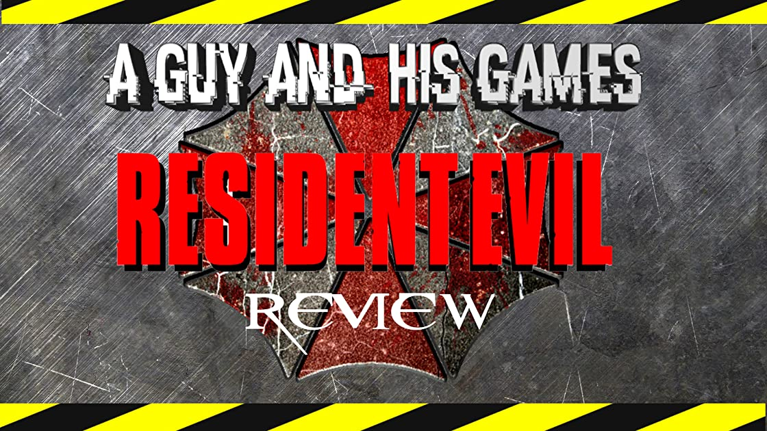 Review: Resident Evil - A Guy And His Games Review on Amazon Prime Video UK