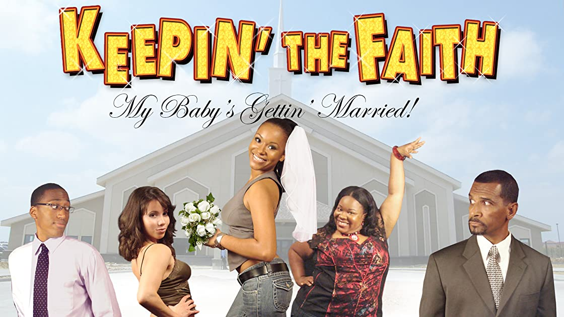 Keepin' The Faith: My Baby's Getting Married on Amazon Prime Instant Video UK
