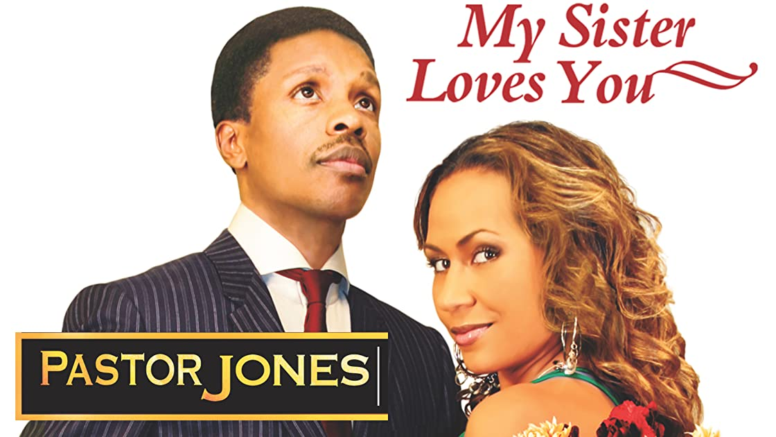 Pastor Jones: My Sister Loves You
