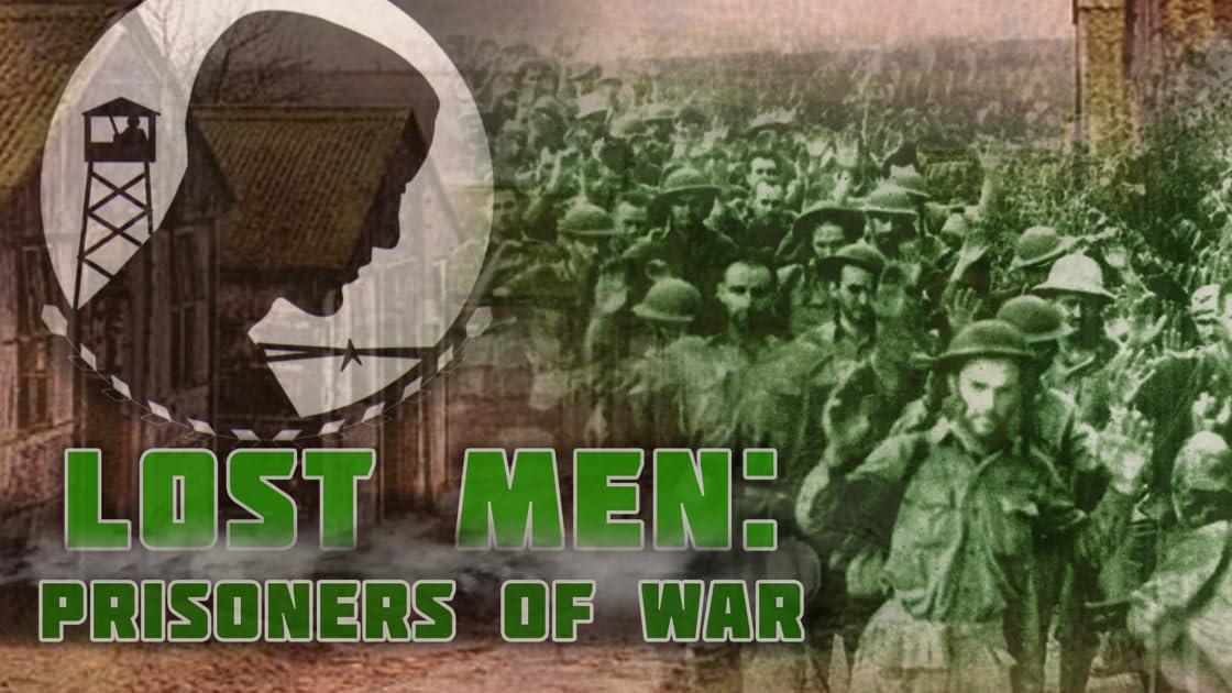 Lost Men: Prisoners of War on Amazon Prime Instant Video UK
