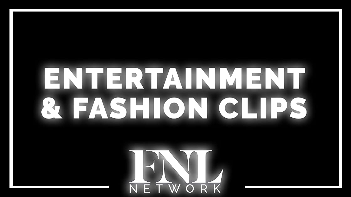 Entertainment & Fashion Clips - Season 1
