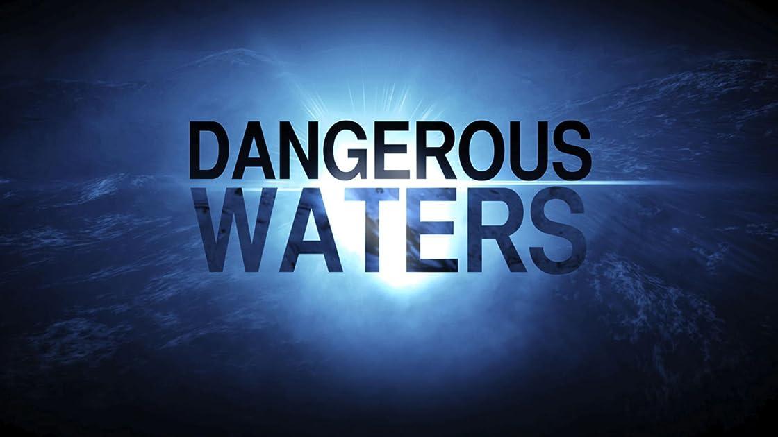 Dangerous Waters - Season 2