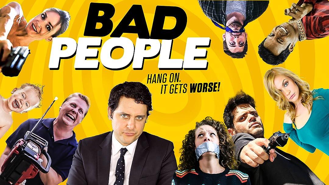 Bad People on Amazon Prime Video UK