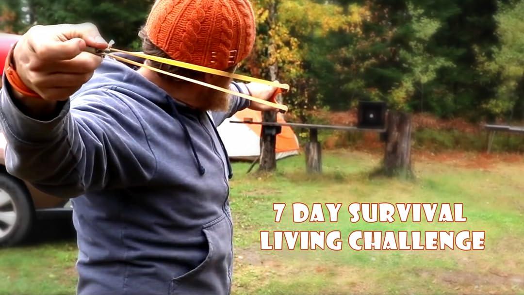 7 Day Survival Living Challenge - Season 1