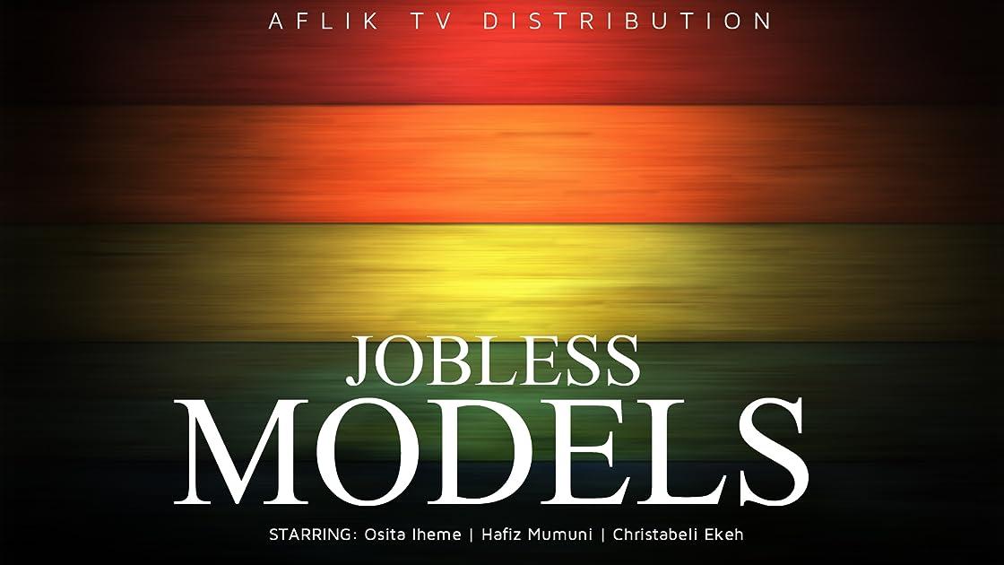 Jobless Models