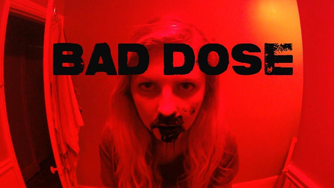 Bad Dose on Amazon Prime Video UK