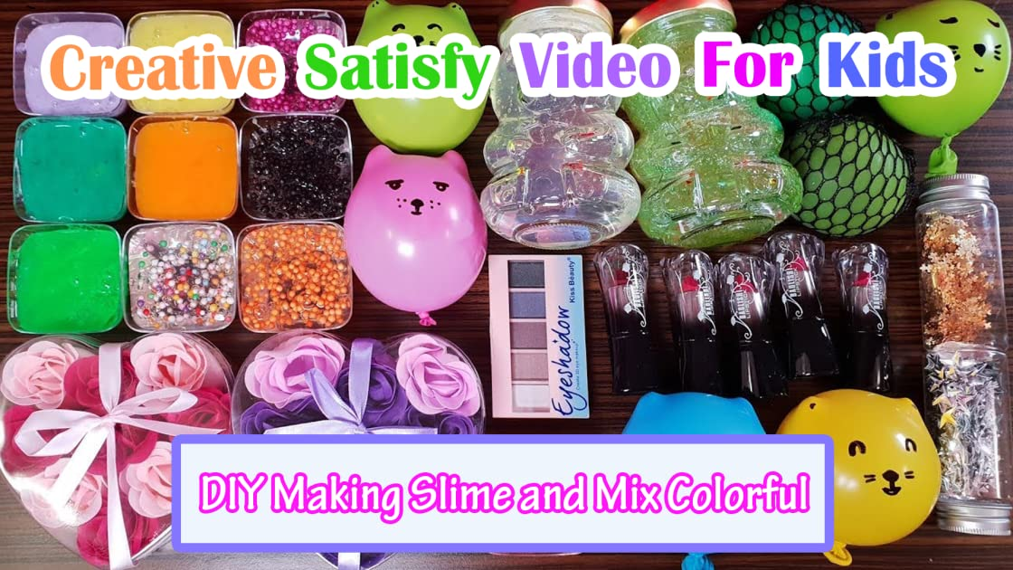 Clip: Creative Satisfy Video for Kids - DIY Making Slime and Mix Colorful - Season 1