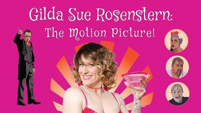 Gilda Sue Rosenstern: The Motion Picture!