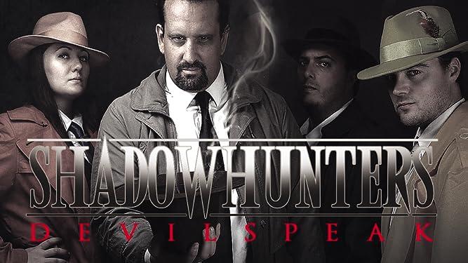 Shadow Hunters DEVILSPEAK