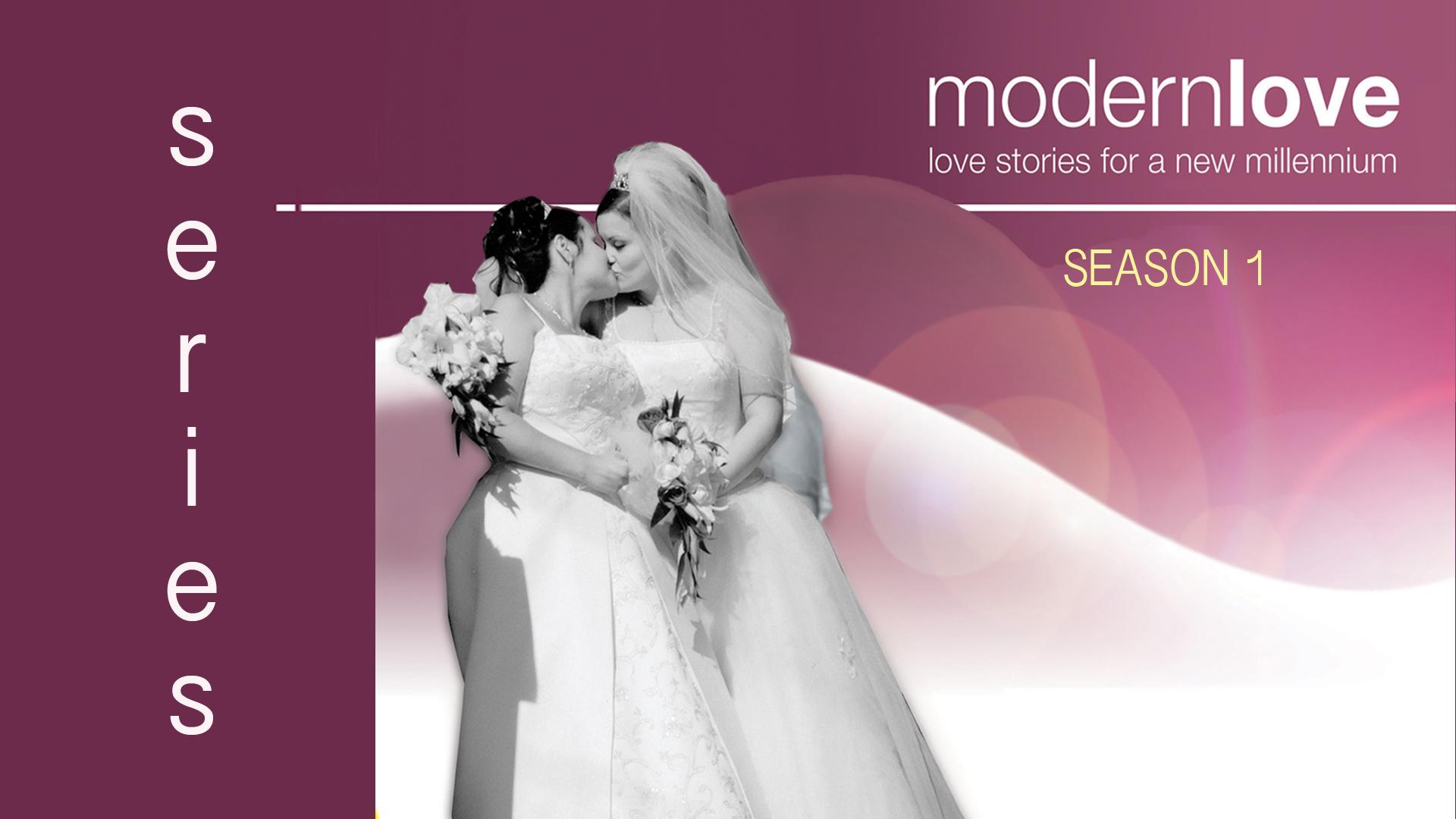 Modern Love Series: Love Stories For A New Millennium