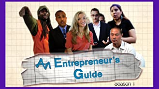 Entrepreneur's Guide On Launching & Growing A  Business Series