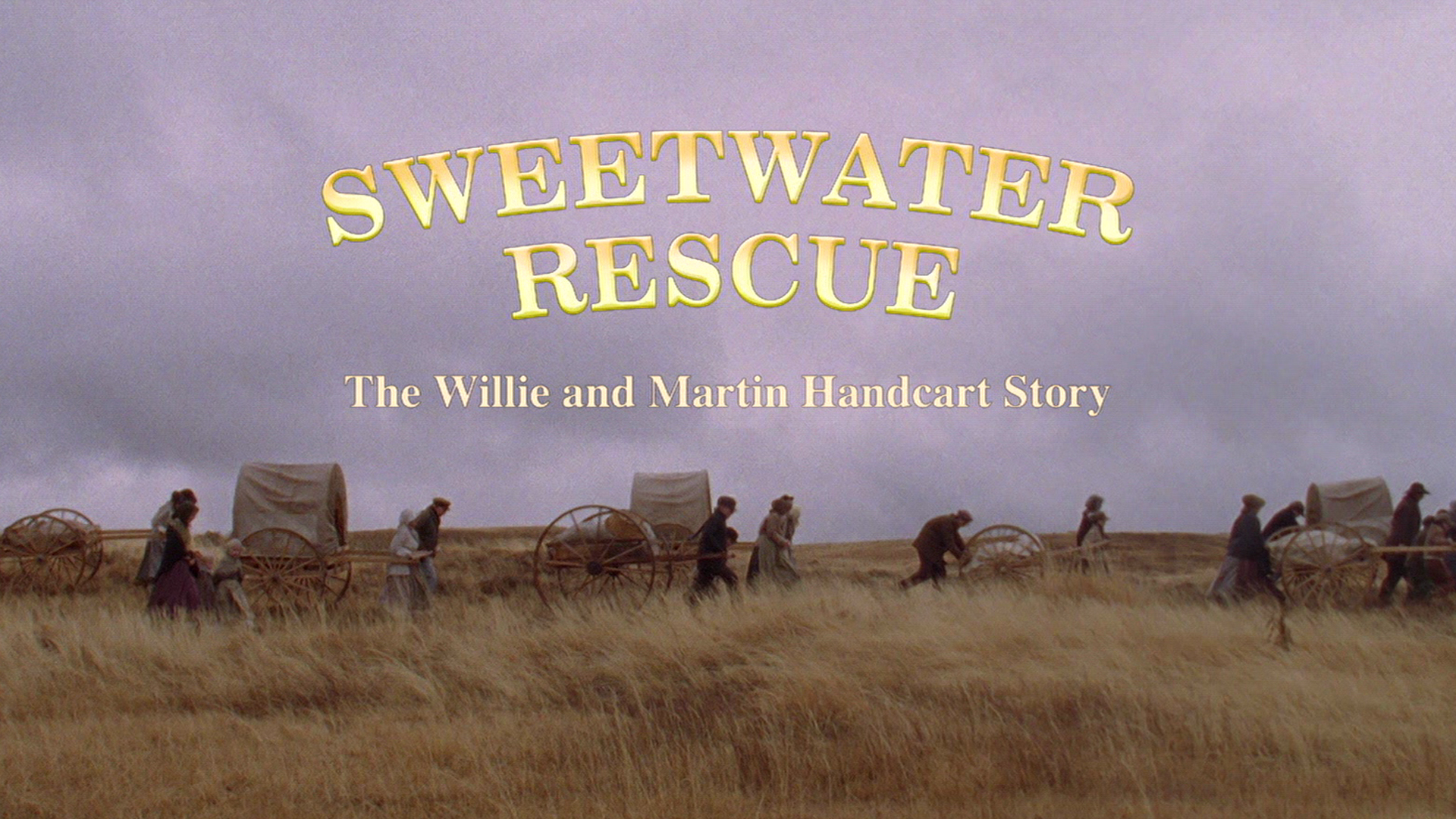 Sweetwater Rescue: The Willie and Martin Handcart Story