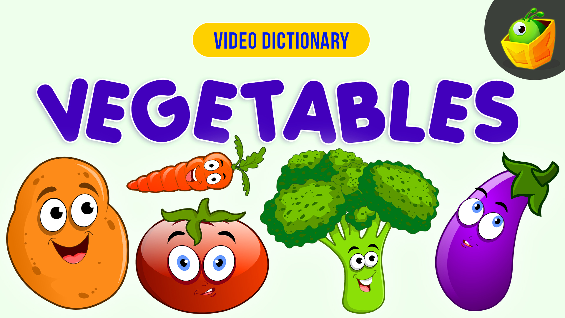 Vegetables - Video Dictionary