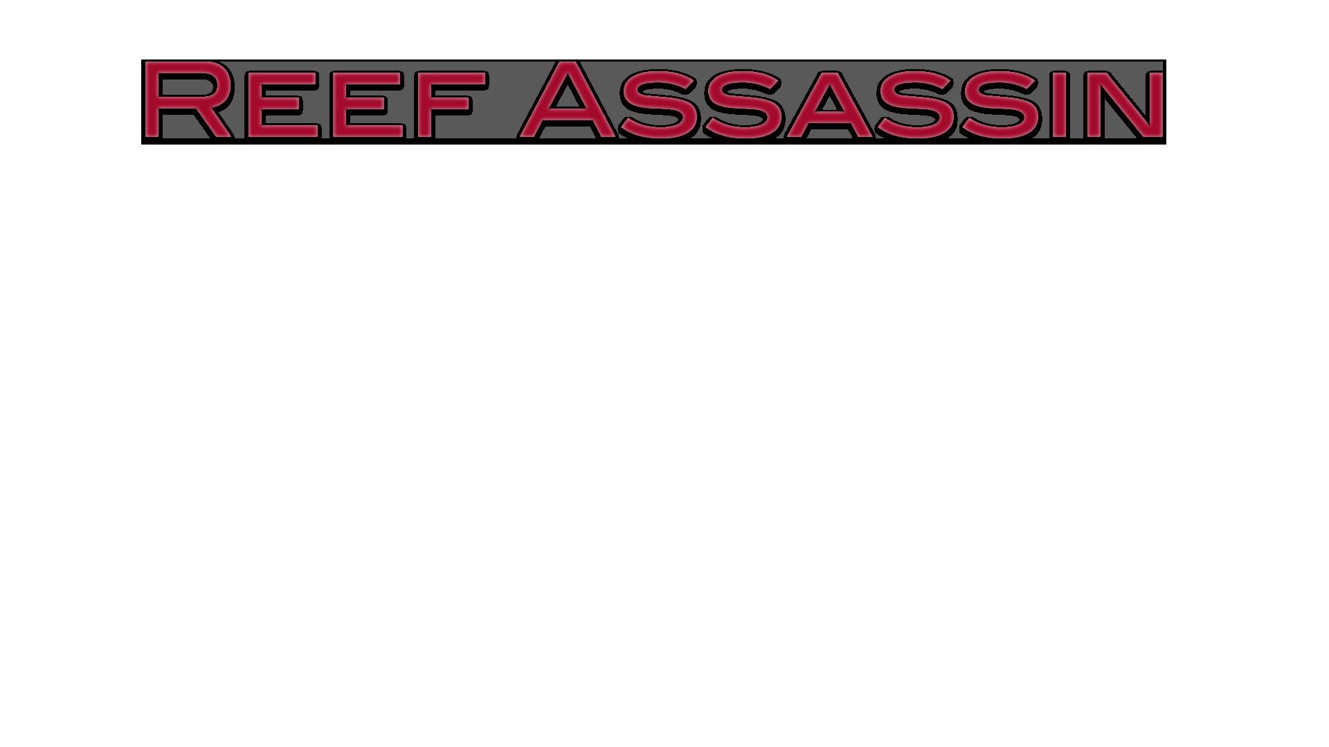Reef Assassin
