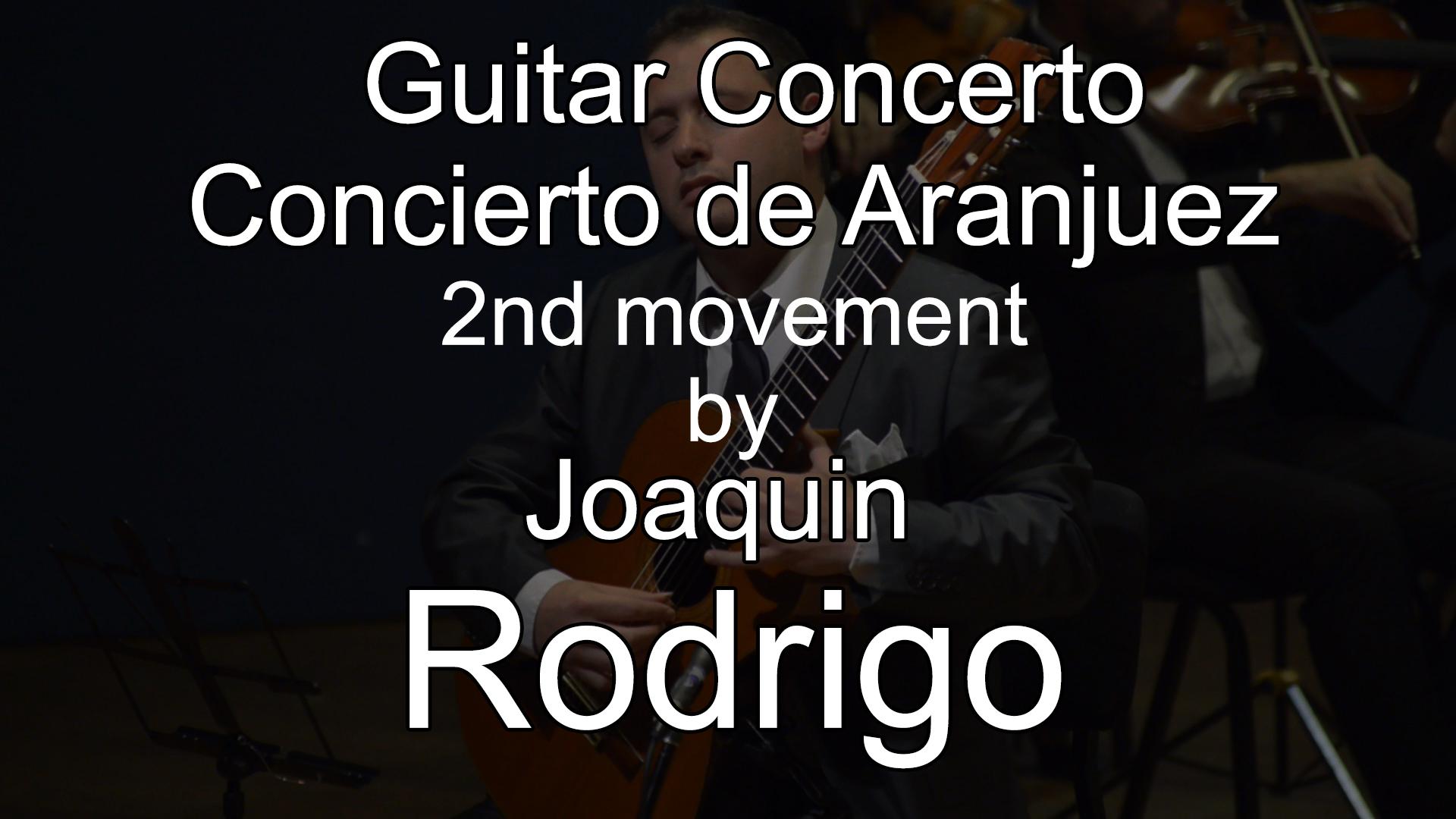 Guitar Concerto - Concierto de Aranjuez by Joaquín Rodrigo