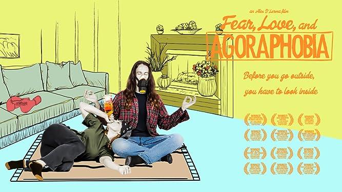 Fear, Love and Agoraphobia