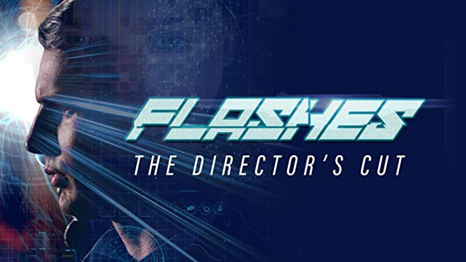 Flashes: The Director's Cut