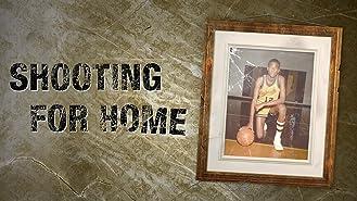 Shooting For Home
