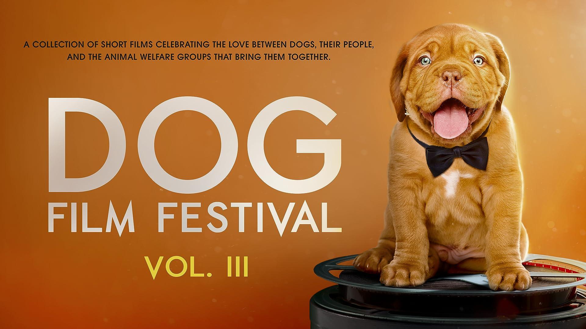 Dog Film Festival Vol. 3