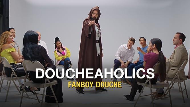 Doucheaholics: Fanboy Douche