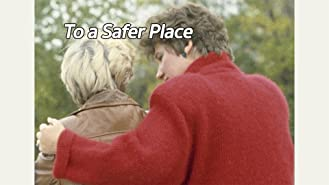To a Safer Place