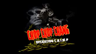 Chop Chop Chang: Operation CHIMP