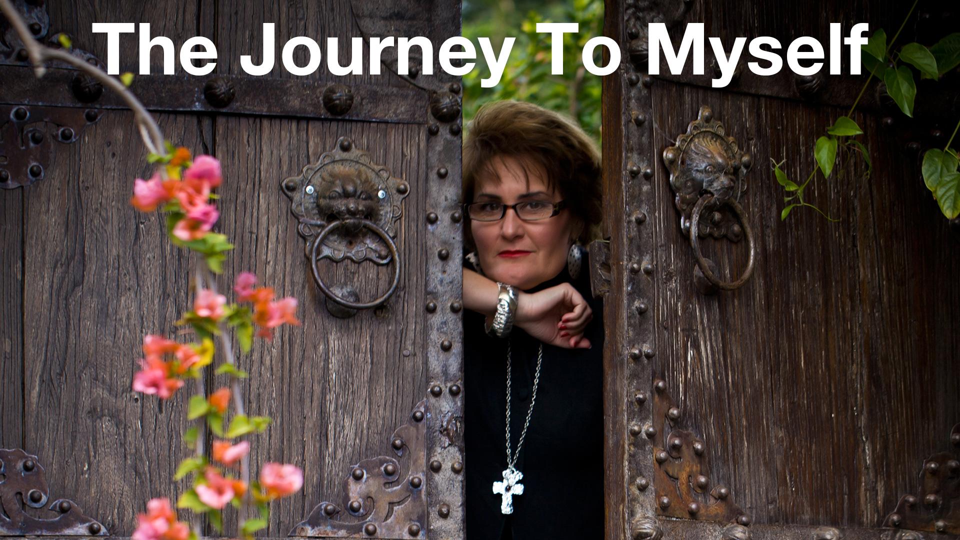 The Journey to Myself