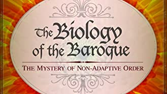 The Biology of the Baroque