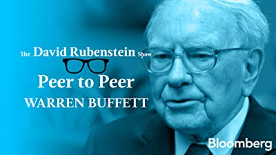 Warren Buffett Peer to Peer: The David Rubenstein Show - Bloomberg