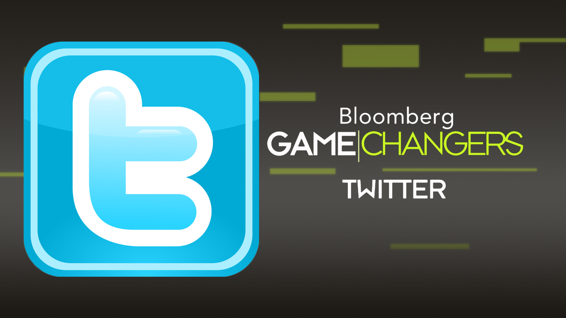 Bloomberg Game Changers: Twitter