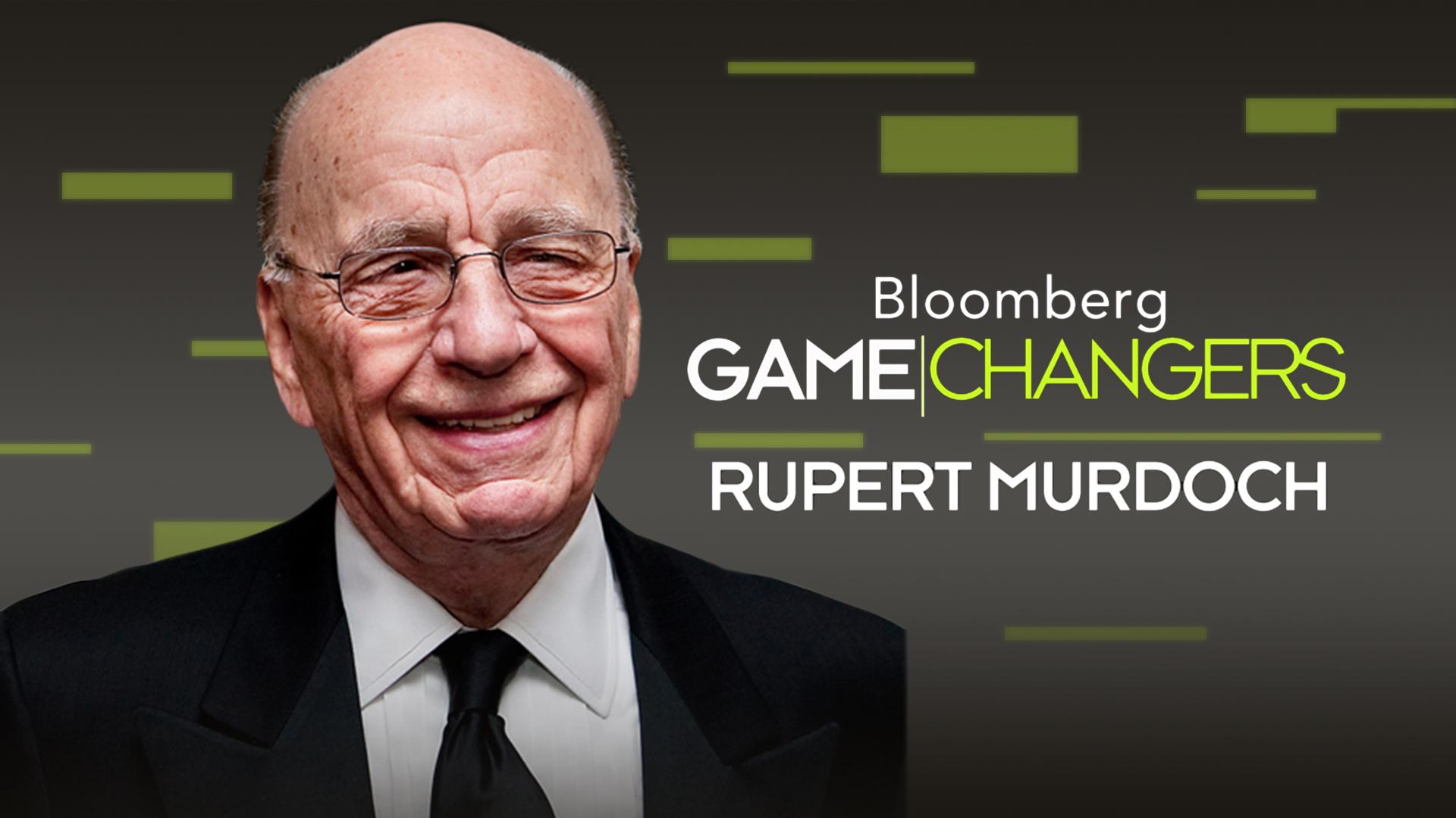 Bloomberg Game Changers: Rupert Murdoch