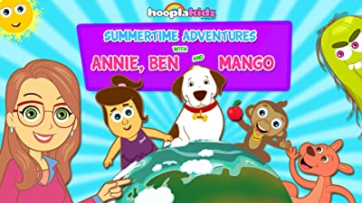 Summertime adventures with Annie, Ben & Mango