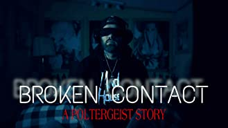 Broken Contact - A Poltergeist Story