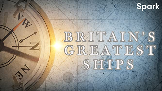 Britain's Greatest Ships
