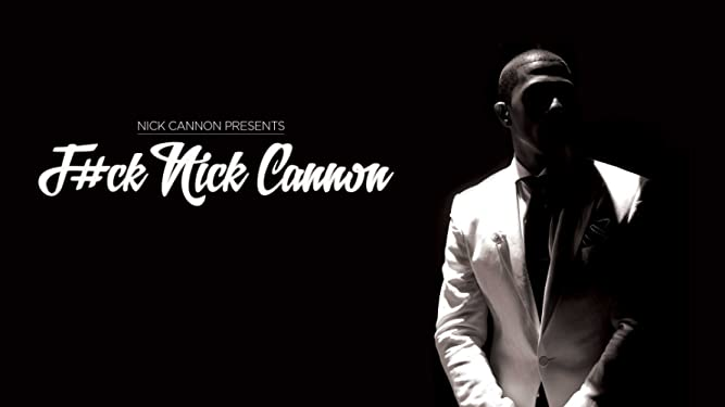 Nick Cannon: F#ck Nick Cannon