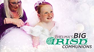 Thelma's Big Irish Communions